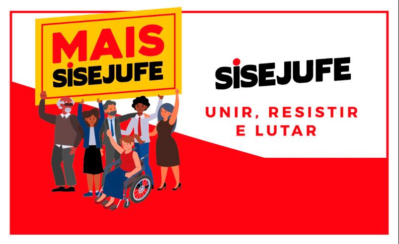 Chapa Mais Sisejufe: força para unir, resistir e lutar